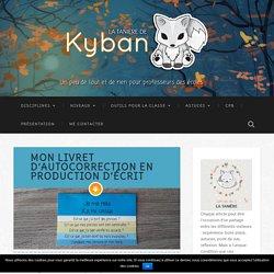Mon livret d'autocorrection en production d'écrit - La tanière de Kyban