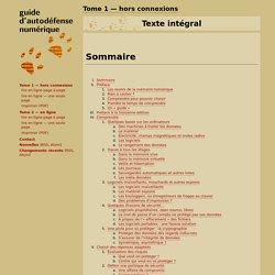 Texte intégral— Guide d'autodéfense numérique: Tome 1— hors connexions