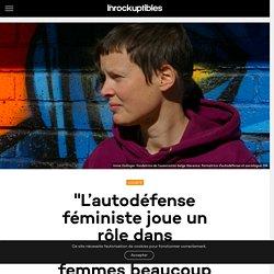 """""""L'autodéfense féministe joue un rôle dans l'émancipation des femmes beaucoup plus large que la sécurité"""""""