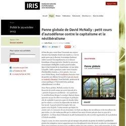 Panne globale de David McNally : petit cours d'autodéfense contre le capitalisme et le néolibéralisme