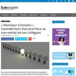 «Monsieur Connard»: l'autodérision d'un prof face au non-verbal de ses collègues