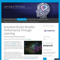 Autodesk Builds Reseller Performance Through Learning