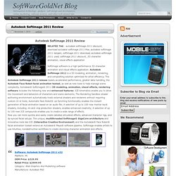 Autodesk Softimage 2011 Review - SoftWareGoldNet Blog