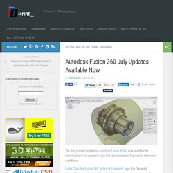 Autodesk Fusion 360 July Updates Available Now