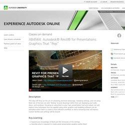 """Autodesk® Revit® for Presentations: Graphics That """"Pop"""""""