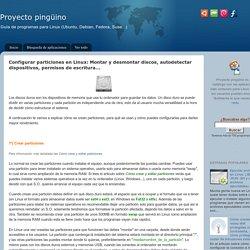 Montar y desmontar discos, autodetectar dispositivos, permisos de escritura... - Proyecto pingüino