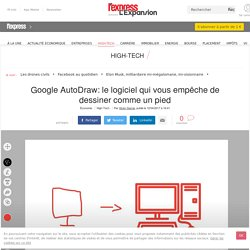 Google AutoDraw: le logiciel qui vous empêche de dessiner comme un pied