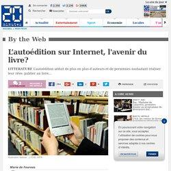 L'autoédition sur Internet, l'avenir du livre?