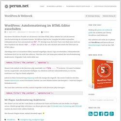 WordPress: Autoformatierung im HTML-Editor ausschalten » perun.net