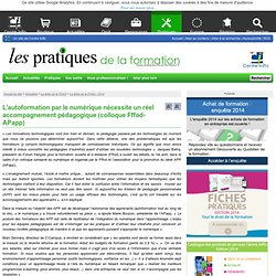 L'autoformation par le numérique nécessite un réel accompagnement pédagogique (colloque Fffod-APapp)