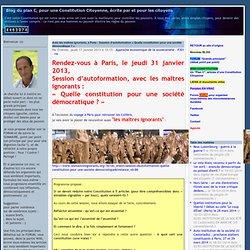 Avec les maîtres ignorants, à Paris : Session d'autoformation « Quelle constitution pour une société démocratique ? »