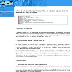 AEM - Autonomie, autoformation, formations ouvertes... Remarques sur quelques rencontres entre didactique des langues et TIC
