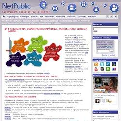 5 modules en ligne d'autoformation Informatique, Internet, réseaux sociaux et tablettes