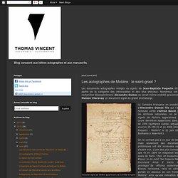 Autographes et Manuscrits: Les autographes de Molière : le saint-graal ?