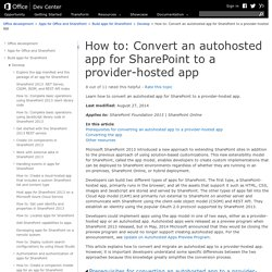 How to: Convert an autohosted app for SharePoint to a provider-hosted app