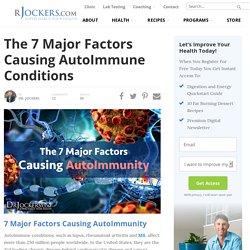 The 7 Major Factors Causing AutoImmune Conditions - DrJockers.com