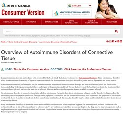 Overview of Autoimmune Disorders of Connective Tissue - Bone, Joint, and Muscle Disorders - Merck Manuals Consumer Version