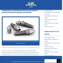 Autoimmune diseases and metal implants and devices - The SMART Choice
