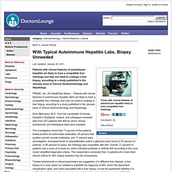 With Typical Autoimmune Hepatitis Labs, Biopsy Unneeded