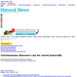Autoimmune diseases can be cured naturally