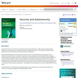 Vaccines and Autoimmunity - Yehuda Shoenfeld, Nancy Agmon-Levin, Lucija Tomljenovic