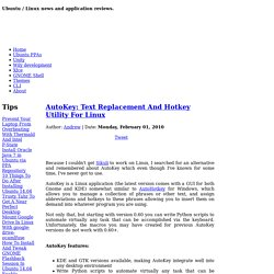 AutoKey: Text Replacement And Hotkey Utility For Linux