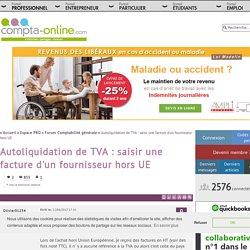 Autoliquidation de TVA : saisir une facture d'un fournisseur hors UE