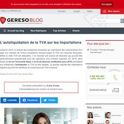 L'autoliquidation de la TVA sur les importations – les experts RH by GERESO