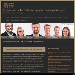 Autoliquidation de TVA – cours de comptabilité – Organisme de formation en gestion des organisations