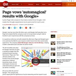 Page vows 'automagical' results with Google+