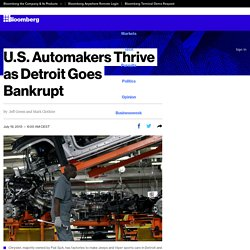 U.S. Automakers Thrive as Detroit Goes Bankrupt