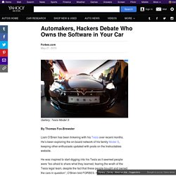 Automakers, Hackers Debate Who Owns the Software in Your Car