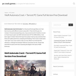 NieR Automata Crack + Torrent PC Game Full Version Free Download