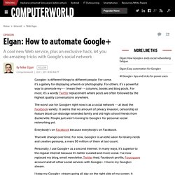 Elgan: How to automate Google+