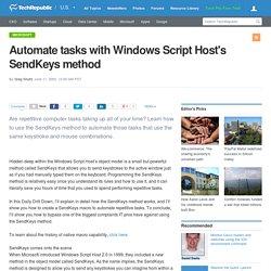 Automate tasks with Windows Script Host's SendKeys method