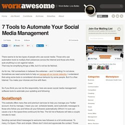 7 Tools to Automate Your Social Media Management