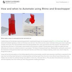 How and when to Automate using Rhino and Grasshopper