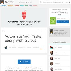 Automate Your Tasks Easily with Gulp.js