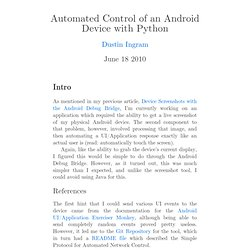 Automated Control of an Android Device with Python - Dustin Ingram