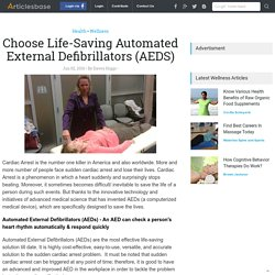 Choose Life-Saving Automated External Defibrillators (AEDS)
