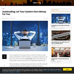 Automated Forex Trading: Let Your System Earn Money For You