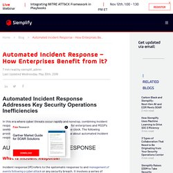 Automated Incident Response - How Enterprises Benefit from it?