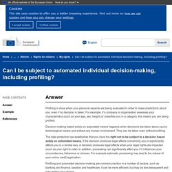 Can I be subject to automated individual decision-making, including profiling?