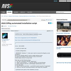ASUS O!Play automated installation script
