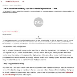 The Automated Tracking System-A Blessing In Online Trade