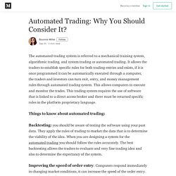 Automated Trading: Why You Should Consider It? - Bounnie Miller - Medium