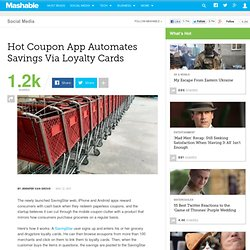 Hot Coupon App Automates Savings Via Loyalty Cards