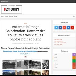 Automatic Image Colorization. Donnez des couleurs à vos vieilles photos noir et blanc