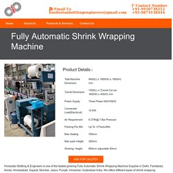 Fully Automatic Shrink Wrapping Machine Manufacturer Supplier India