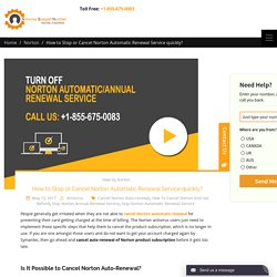 How to Stop or Cancel Norton Automatic Renewal Service quickly? -